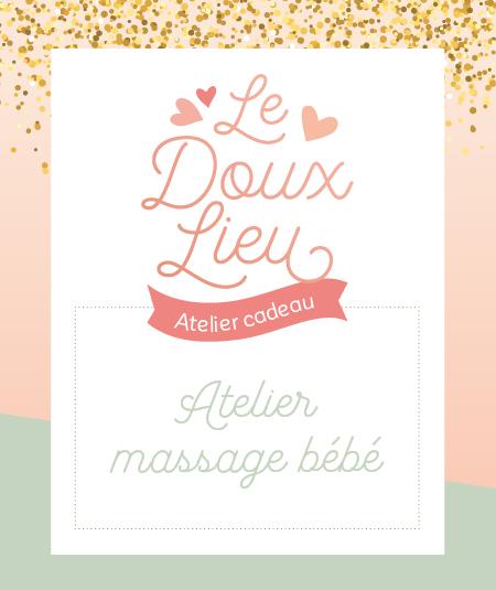 Atelier massage bébé - Le Doux Lieu