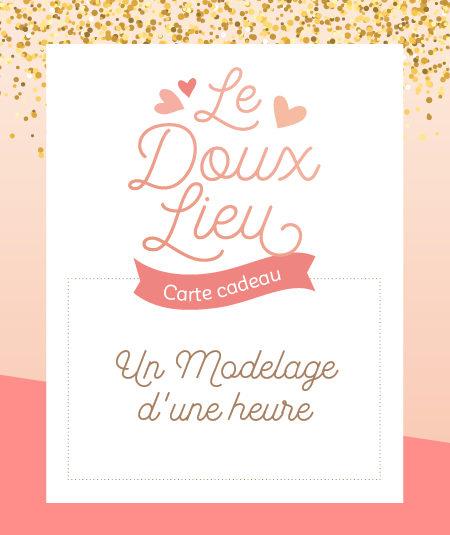 Modelage 1h - Le Doux Lieu