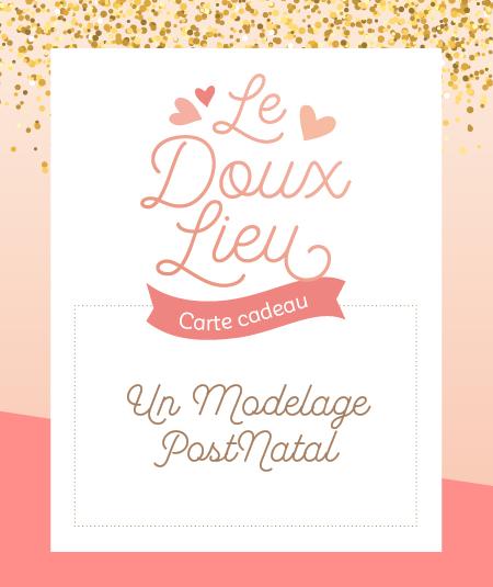 Modelage postnatal - Le Doux Lieu