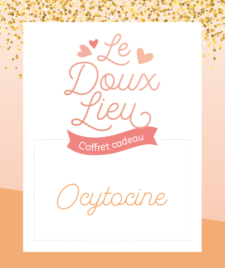 Coffret cadeau Ocytocine Le Doux Lieu